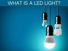 What Is A LED Light?