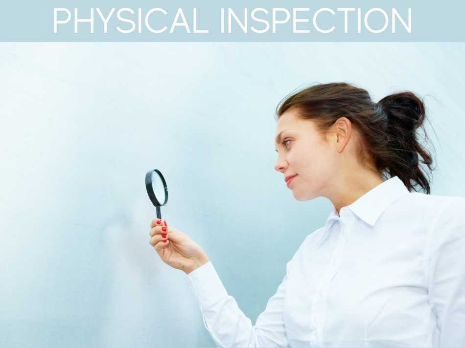 Physical Inspection
